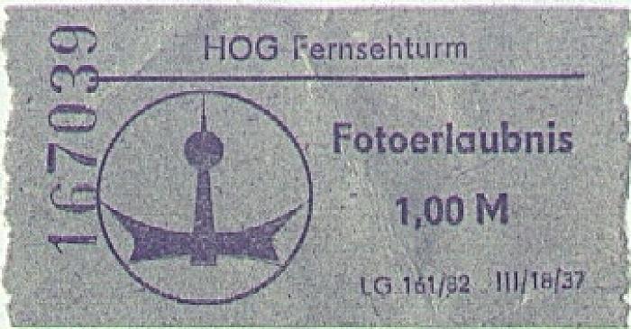 Fotoerlaubnis Fernsehturm Berlin 1985